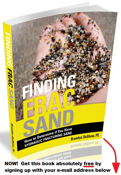 Complimentary book Finding Frac Sand can be yours by signing up with e-mail below...